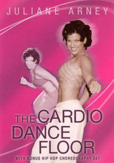 Juliane Arney: Cardio Dance Floor Workout, Vol. 1