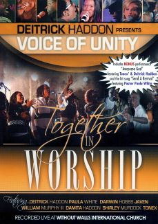Deitrick Haddon Presents Voices of Unity: Together in Worship