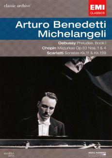 Arturo Benedetti Michelangeli: Scarlatti/Debussy/Chopin