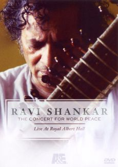 Ravi Shankar: The Concert for World Peace - Live at Royal Albert Hall