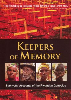 Keepers of Memory: Survivors' Accounts of the Rwandan Genocide