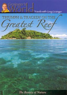 Triumph and Tragedy on the Greatest Reef