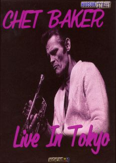 Chet Baker: Live in Tokyo