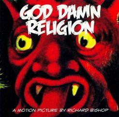 Sir Richard Bishop: God Damn Religion