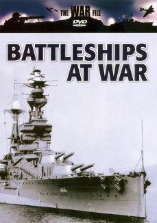 The War File: Battleships at War