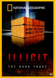 Illicit: The Dark Trade