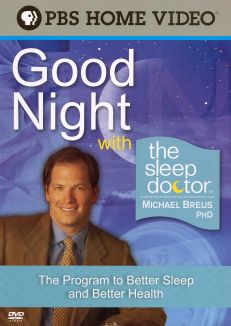 Good Night with Sleep Doctor Michael Breus Ph.D