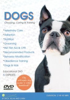 Dogs: Choosing, Caring & Training