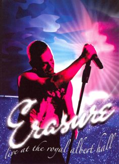 Erasure: Live at the Royal Albert Hall