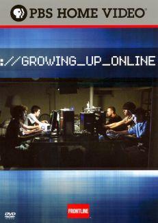 Frontline : Growing Up Online