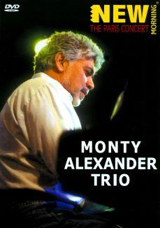Monty Alexander Trio: The Paris Concert