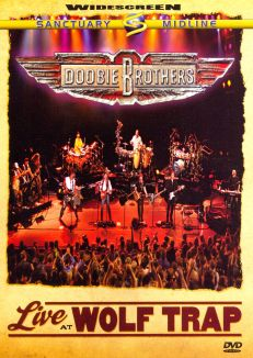 Doobie Brothers Live at Wolf Trap