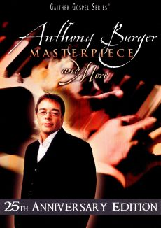 Anthony Burger: Masterpiece and More