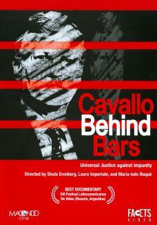 Cavallo Behind Bars