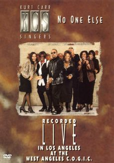 Kurt Carr and the Kurt Carr Singers: No One Else