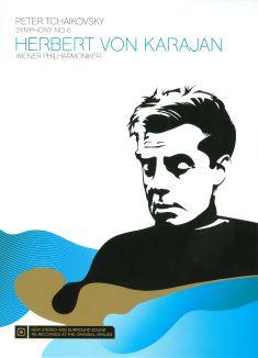 Herbert Von Karajan: Tchaikovsky: Symphony No. 6