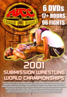 ADCC Submission Fighting: 2001 Submission Wrestling World Championships