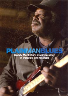 Plain Man Blues: Daddy Mack Orr's Inspiring Story of Struggle and Triumph