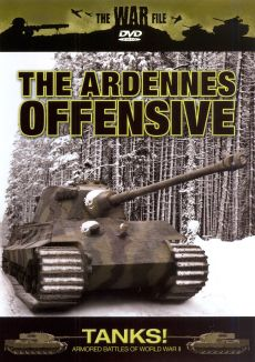 The War File: Tanks! The Ardennes Offensive