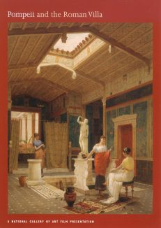 Pompeii and the Roman Villa: Art and Culture around the Bay of Naples
