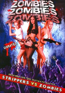 Zombies Zombies Zombies: Strippers vs. Zombies