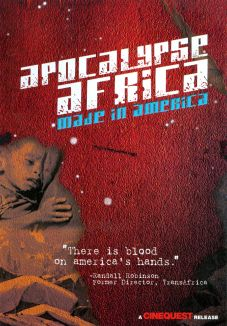 Apocalypse Africa: Made in America