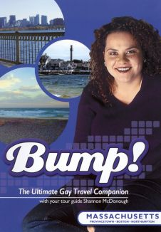 Bump! The Ultimate Gay Travel Companion: Massachusetts