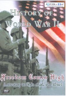 History of World War II: Freedom Comes High