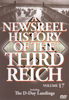 A Newsreel History of the Third Reich, Vol. 17