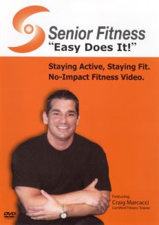 Senior Fitness: Easy Does It!