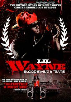 Lil' Wayne: Blood Sweat and Tears