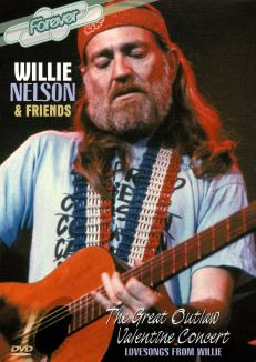 Willie Nelson & Friends: The Great Outlaw Valentine Concert