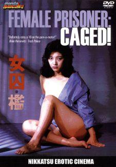 Female Prisoner: Caged!