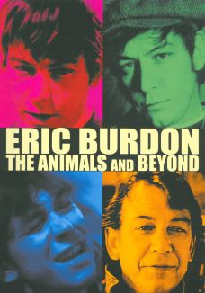 Eric Burdon: The Animals and Beyond