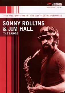 Sonny Rollins and Jim Hall: The Bridge