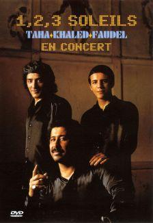 1, 2, 3 Soleils: Taha, Khaled, Faudel