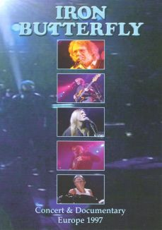 Iron Butterfly: Concert and Documentary - Europe 1997