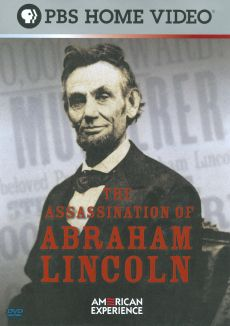 American Experience : The Assassination of Abraham Lincoln