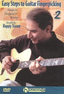 Happy Traum: Easy Steps to Guitar Fingerpicking, Vol. 2 - Songs in Dropped D Tuning