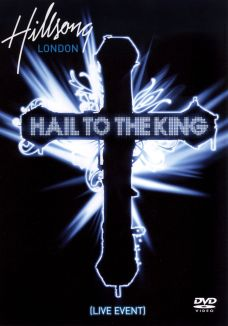 Hillsong London: Hail to the King