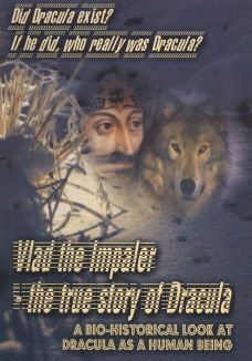 Vlad the Impaler: The True Story of Dracula