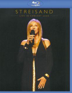 Barbra Streisand: The 2006 Concert