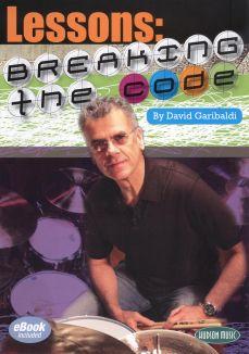 David Garibaldi: Lessons - Breaking The Code