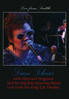 Diane Schuur: Live from Seattle - With Maynard Ferguson and His Big Bop Nouveau Band