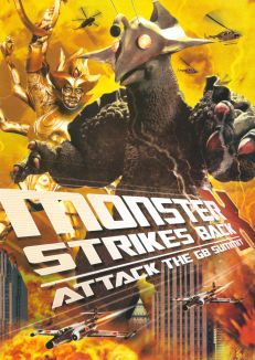 Monster X Strikes Back: Attack the G8 Summit!