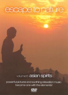 Escape to Nature, Vol. 6: Asian Spirits