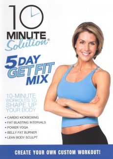 10 Minute Solution: 5 Day Get Fit Mix