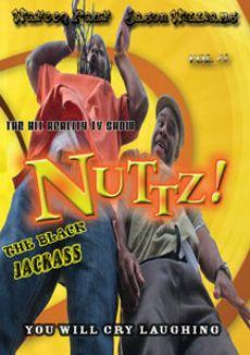 Nuttz! The Black Jackass, Vol. 1