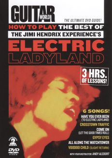 Guitar World: How to Play The Best of The Jimi Hendriz Experience's Electric Ladyland