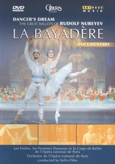 Dancer's Dream: The Great Ballets of Rudolf Nureyev - La Bayadère